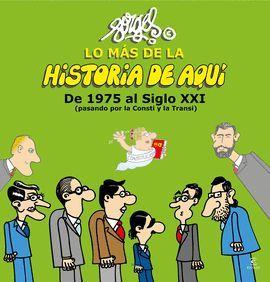 LO MÁS DE LA HISTORIA DE AQUÍ (VOL. 3)
