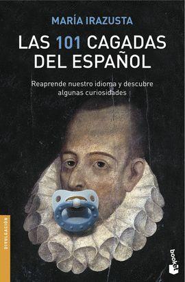 101 CAGADAS DEL ESPAÑOL, LAS