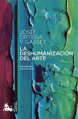 DESHUMANIZACIÓN DEL ARTE, LA