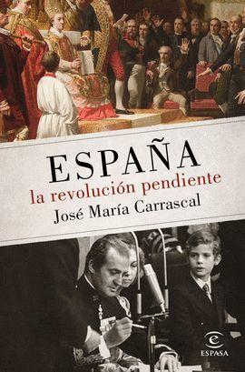 ESPAÑA: LA REVOLUCIÓN PENDIENTE