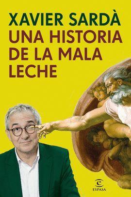 HISTORIA DE LA MALA LECHE, UNA