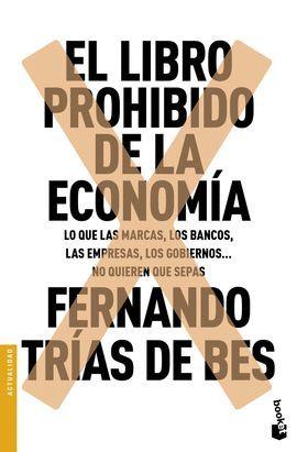 LIBRO PROHIBIDO DE LA ECONOMÍA, EL