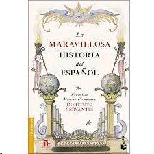 MARAVILLOSA HISTORIA DEL ESPAÑOL, LA
