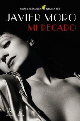 MI PECADO  (PREMIO PRIMAVERA NOVELA 2018)
