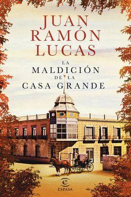 MALDICIÓN DE LA CASA GRANDE, LA