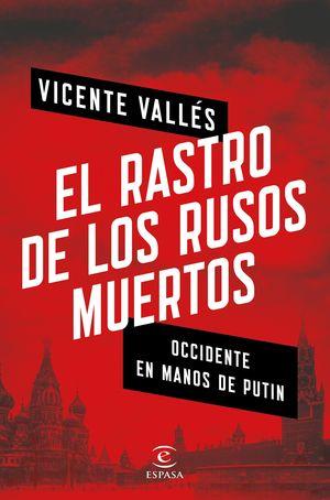RASTRO DE LOS RUSOS MUERTOS, EL