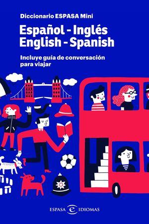 DICCIONARIO ESPASA MINI ESPAÑOL-INGLÉS / ENGLISH-SPANISH