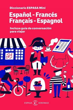 DICCIONARIO ESPASA MINI ESPAÑOL-FRANCÉS / FRANÇAIS-ESPAGNOL