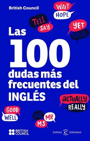 100 DUDAS MÁS FRECUENTES DEL INGLÉS, LAS