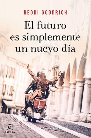 FUTURO ES SIMPLEMENTE UN NUEVO DÍA, EL