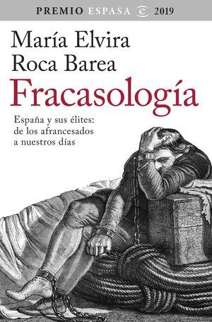 FRACASOLOGÍA (PREMIO ESPASA 2019)