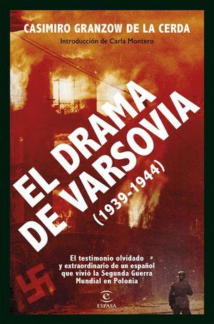 DRAMA DE VARSOVIA, EL (1939-1944)