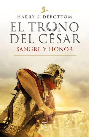TRONO DEL CÉSAR II, EL. SANGRE Y HONOR