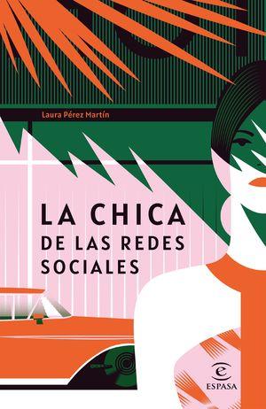 CHICA DE LAS REDES SOCIALES, LA
