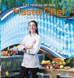 MASTERCHEF. LAS RECETAS DE ANA