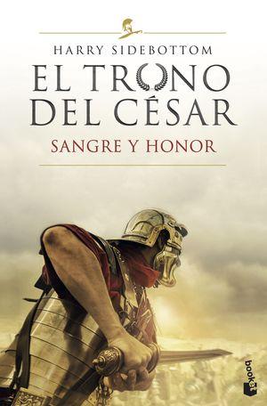 TRONO DEL CÉSAR II, EL - SANGRE Y HONOR
