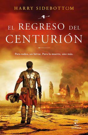 REGRESO DEL CENTURIÓN, EL