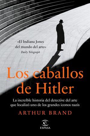 CABALLOS DE HITLER, LOS