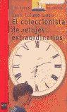COLECCIONISTA DE RELOJES EXTRAORDINARIOS, EL