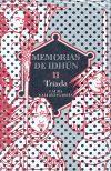 MEMORIAS DE IDHUN II. TRIADA (CASTELLANO)