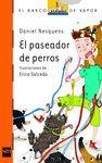 PASEADOR DE PERROS, EL