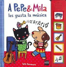 PEPE Y MILA LES GUSTA LA MÚSICA, A