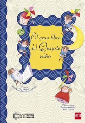 GRAN LIBRO DEL QUIJOTE NIÑO, EL