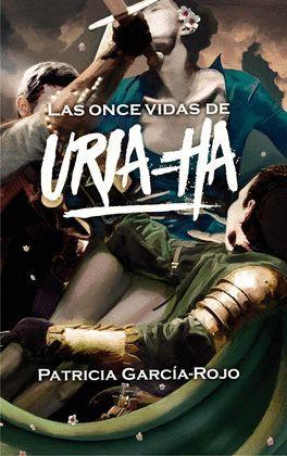 ONCE VIDAS DE URIA-HA, LAS