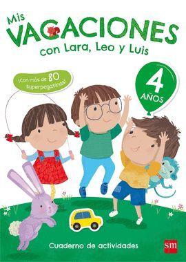 MIS VACACIONES CON LARA, LEO Y LUIS (4AÑOS)