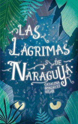 LÁGRIMAS DE NARAGUYÁ, LAS