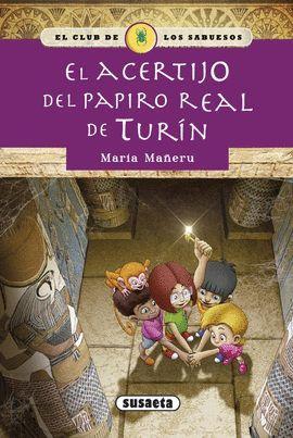 ACERTIJO DEL PAPIRO REAL DE TURÍN, EL