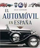ATLAS ILUSTRADO EL AUTOMÓVIL EN ESPAÑA