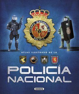 ATLAS ILUSTRADO DE LA POLICÍA NACIONAL