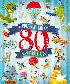 VOLTA AL MÓN EN 80 CONTES, LA