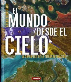 EL MUNDO DESDE EL CIELO