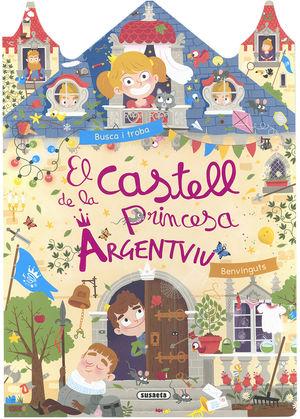 CASTELL DE LA PRINCESA ARGENTVIU, EL