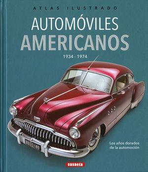AUTOMÓVILES AMERICANOS 1934-1974 - ATLAS ILUSTRADO