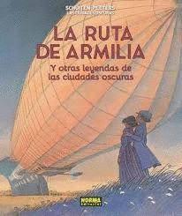 LA RUTA DE ARMILIA Y OTRAS LEYENDAS DE LAS CIUDADES OSCURAS