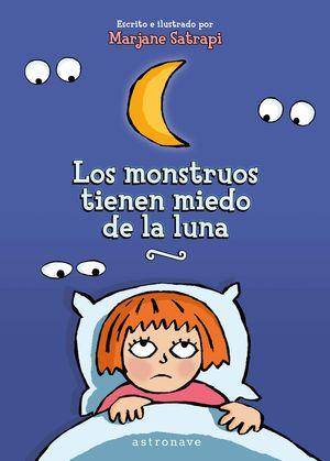 MONSTRUOS TIENEN MIEDO DE LA LUNA, LOS