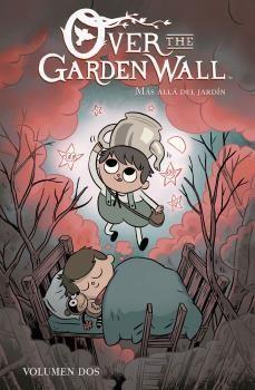 OVER THE GARDEN WALL 02 - MÁS ALLÁ DEL JARDÍN