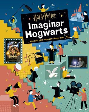 HARRY POTTER:IMAGINAR HOGWARTS