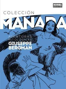 COLECCION MANARA 7 - AVENTURAS MITOLOGICAS DE GIUSEPPE BERGMAN