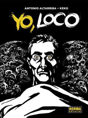 YO, LOCO