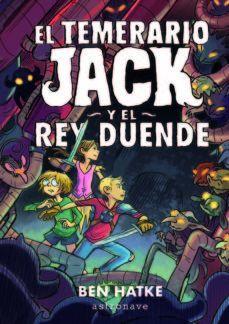 TEMERARIO JACK Y EL REY DUENDE, EL