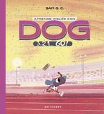 APRENDE INGLÉS CON DOG. 3, 2, 1...GO!!