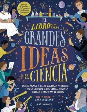 LIBRO DE LAS GRANDES IDEAS DE LA CIENCIA, EL