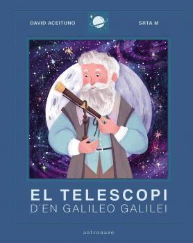 TELESCOPI D'EN GALILEO GALILEI, EL