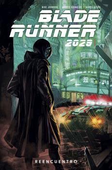 BLADE RUNNER 2029 VOL. 1 REENCUENTRO