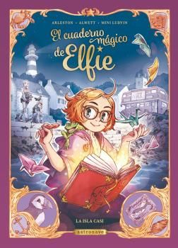 CUADERNO MAGICO DE ELFIE, EL - LA ISLA CASI