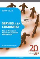 COS DE PROFESSORS TÈCNICS DE FORMACIÓ PROFESSIONAL. SERVEIS A LA COMUNITAT. TEMA